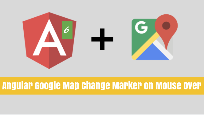 Angular Google Map Marker Change Marker on Mouse Over - therichpost