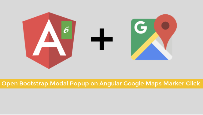 Open Bootstrap Modal Popup on Angular Google Maps Marker Click