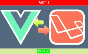 Vue Laravel Tutorial Part 2