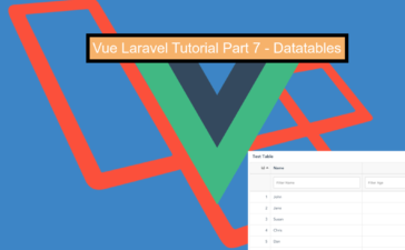 Vue Laravel Tutorial Part 7 – Datatables