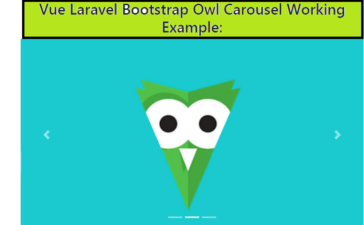 Vue Laravel Bootstrap Owl Carousel Working Example