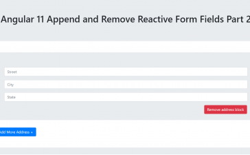 Angular 11 Append and Remove Reactive Form Fields Part 2