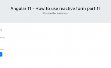 Angular 11 - How to use reactive form part 1?