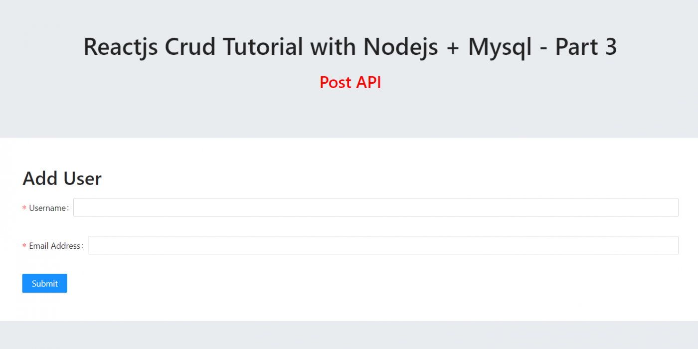 Reactjs Crud Tutorial with Nodejs + Mysql – Part 3