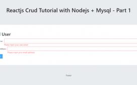 Reactjs Crud Tutorial with Nodejs + Mysql - Part 1