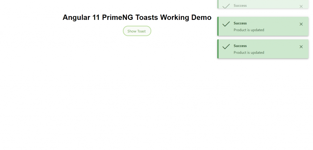 Angular 11 PrimeNG Toasts Working Demo on Button Click