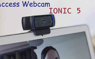 How to access webcam in Ionic 5?