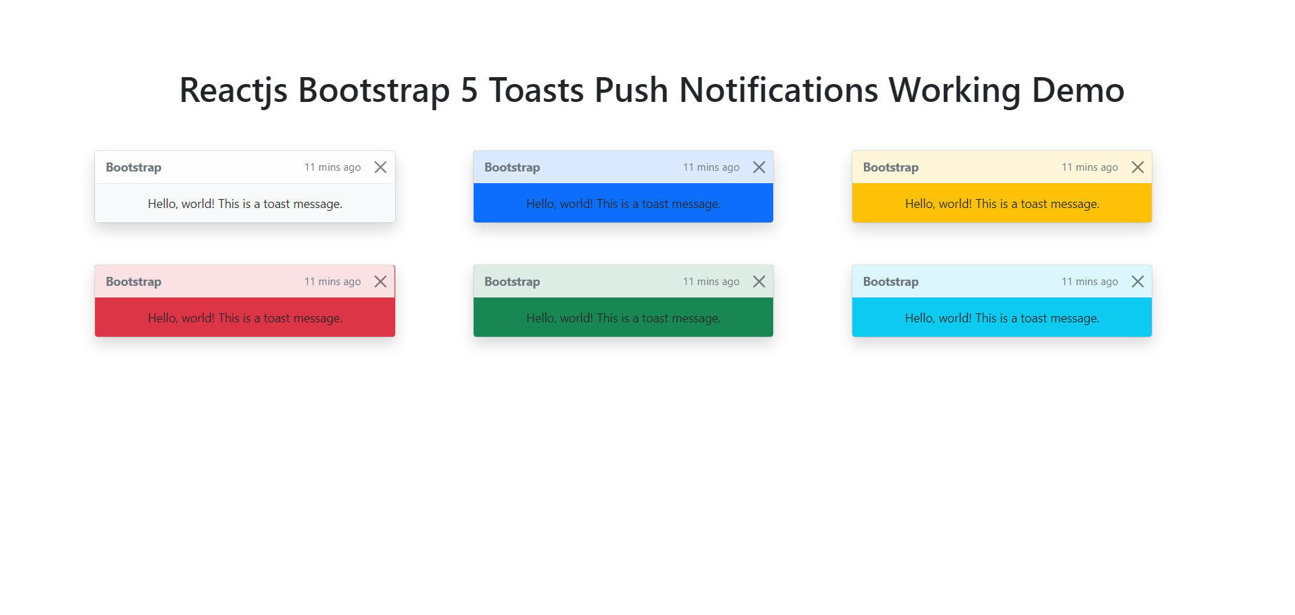 Reactjs Bootstrap 5 Toasts Push Notifications Working Demo