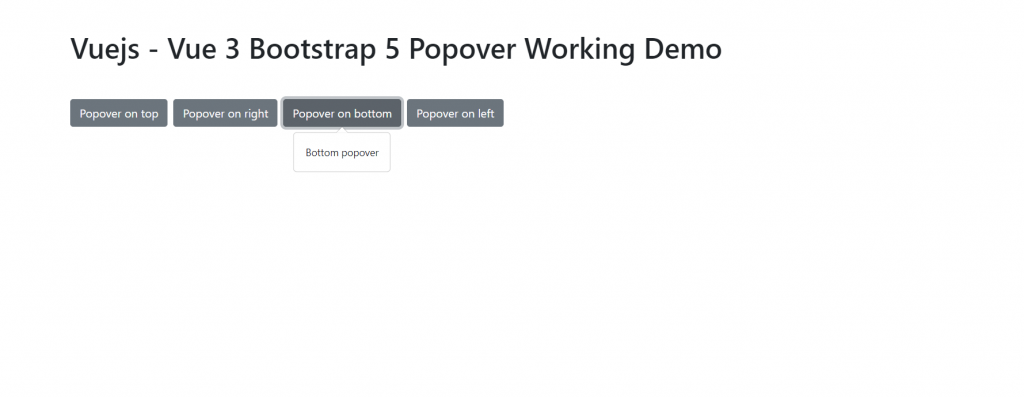 Vue 3 Bootstrap 5 Popover Working Demo